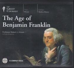 THE AGE OF BENJAMIN FRANKLIN by THE GREAT COURSES ~ 12 CD'S 24 LECTURES + PDF