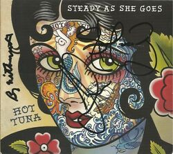 Steady As She Goes * by Hot Tuna (CD W Tattoo 2011 Red House) Original Signed