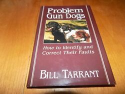 PROBLEM GUN DOGS Hunting Dog Hunters Training Train Technique First Edition Book $17.95