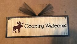 Moose Country Welcome sign country primitive lodge cabin wall decor plaque 4x12