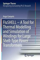 Flushell - a Tool for Thermal Modelling and Simulation of Windings for Large She