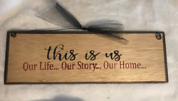 This is Us our Life our Story our Home inspirational wall home decor wood sign