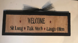 WELCOME Sit Long Talk Much Laugh often wall art home decor wood sign 4x12 $8.99