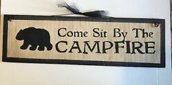 Bear Come Sit By The Campfire country primitive lodge cabin wall decor sign