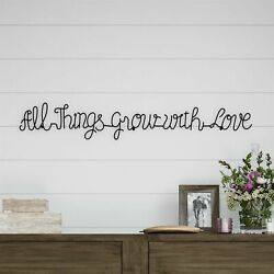 All Things Grow with Love Cursive Metal Cutout Sign Rustic Decor Wall Hanging $19.99