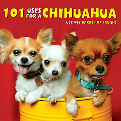 101 Uses For a Chihuahua Gift Book (Brand New) 5.5