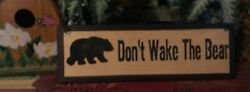 DON#x27;T WAKE THE BEAR black country kitchen lodge cabin wall home decor wood Sign $8.99