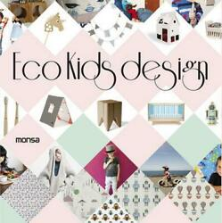Eco Kids Design by Monsa Hardcover Book Free Shipping!