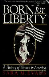 NEW - Born for Liberty by Evans Sara