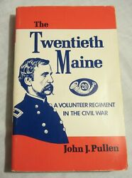 John J. Pullen -- The TWENTIETH MAINE -- Paperback 1966 -- CIVIL WAR Regiment