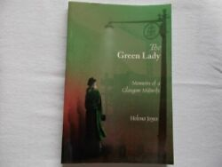 The Green Lady: Memoirs of a Glasgow Midwife by helena Joyce Book The Fast Free
