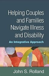 Helping Couples and Families Navigate Illness a MPH..