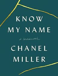 Know My Name: A Memoir 2019 by Chanel Miller (E-B0K&AUDI0B00KE-MAILED) #10