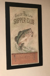 END OF THE LINE SUPPER CLub  lodge cabin country decor bass fishing wood sign