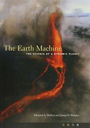 The Earth Machine: The Science of a Dynamic Planet Mathez 9780231125796 New $37.58