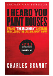 I Heard You Paint Houses by Charles Brandt (EPUB&PDF&MOBI) FAST DELIVERY!!!