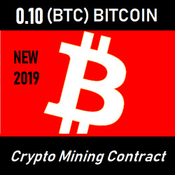 0.10 Bitcoin BTC Mining Contract (48 Hours) Crypto Currency BUY NOW 2019 NEW