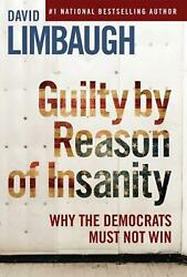 Guilty by Reason of Insanity by David Limbaugh Hardcover Book Free Shipping!