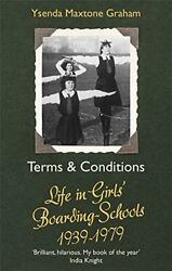 Terms amp; Conditions: Life in Girls#x27; Boarding Schools ... by Maxtone Graham Ysen $7.65