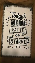 TODAY MENU EAT IT OR STARVE country kitchen primitive wall art decor wood sign $8.09