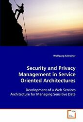 Security and Privacy Management in Service Oriented Architectures               $130.29