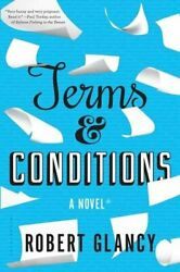 Terms & Conditions: A Novel By Robert Glancy