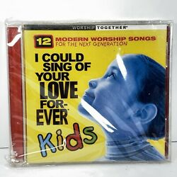 I Could Sing of Your Love Forever : Kids - Various Artists (CD 2002) NewSealed