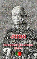 JUDO 200 FOTOS DE JIGORO KANO portugues James CCD 9780368420214 New $31.98