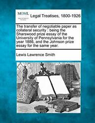The transfer of negotiable paper as collateral Smith $26.19