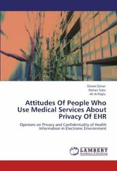 Attitudes of People Who Use Medical Services about Privacy of Ehr Zkan Zlem $59.58