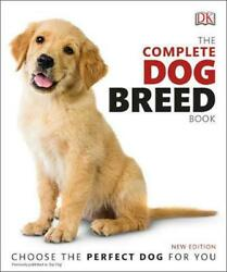The Complete Dog Breed Book New Edition by DK English Paperback Book Free Shi $17.63