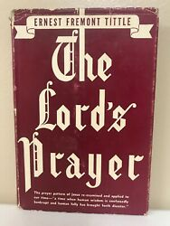 The Lords Prayer Ernest Fremont Tittle 1942 Hardcover DJ $8.00