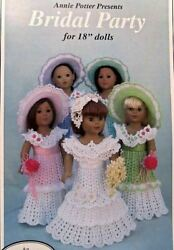 Crochet Bridal Party For 18quot; Dolls Patterns Annie Potter Original $9.99