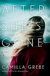 AFTER SHE'S GONE - NEW HARDCOVER