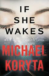 IF SHE WAKES - NEW HARDCOVER