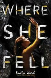 WHERE SHE FELL - NEW BOOK