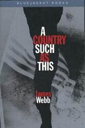 A Country Such as This Bluejacket Books $4.64