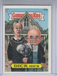 1987 GARBAGE PAIL KIDS CARD #413b DICK Hick One Star Back $1.20