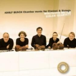 Wolfgang Meyer: Adolf Busch: Chamber Music for Clarinet amp; Strings =CD= GBP 18.09