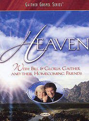 Heaven With Bill & Gloria Gaither and Their Homecoming Friends $5.53