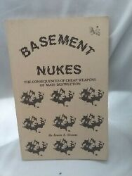 Basement Nukes The Consequences Of Cheap Weapons Of Mass Destruction $25.00