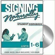 Signing Naturally Student Workbook Units 1 6 $3.99