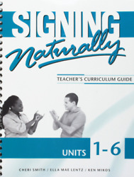 Signing Naturally Student Workbook Units 1 6 $4.99