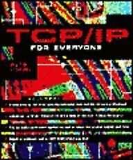 Tcp Ip for Everyone By Peter Loshin $15.21
