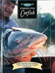 Fishing for Catfish: The Complete Guide for Catching Big Channels Blues and Fla $6.52