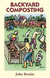 Backyard Composting by Roulac John Paperback Book The Fast Free Shipping $10.04