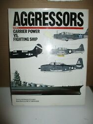 Aggressors Volume 2: Carrier Power VS. Fighting Ship by Norman Polmar 1990 HC $8.95