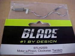 BLADE HELICOPTER PART EFLH2509 = MOTOR W PINION CLOCKWISE : TANDEM NEW $6.00