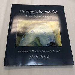 Dharma Communications Ser.: Hearing with the Eye : Photographs from Point Lobos $12.99