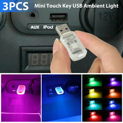 3x Mini LED USB Car Interior Light Touch Key Atmosphere Ambient Lamp Accessories $10.73